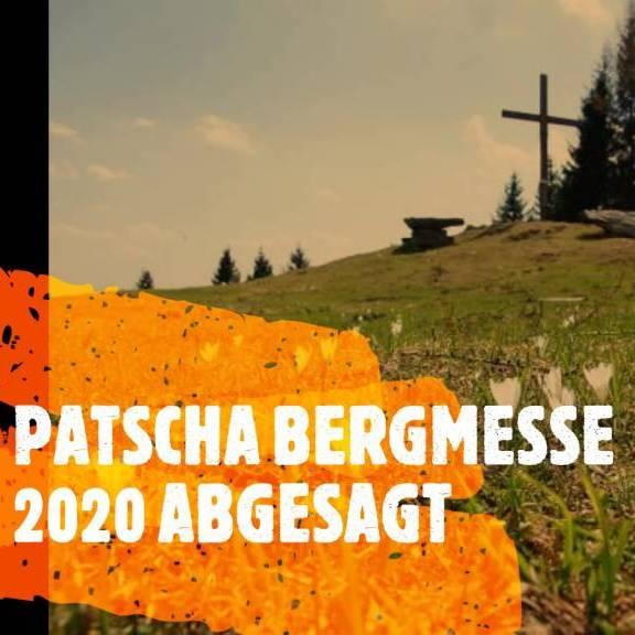 Patscha Bergmesse 2020 ABGESAGT!